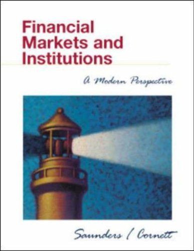 9780072508116: Financial Markets and Institutions: A Modern Perspective