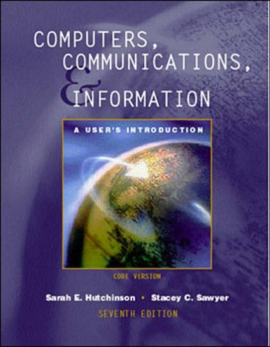 9780072508123: Computers, Communications, and Information: A User's Introduction : Core Version