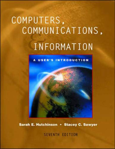 9780072508284: Computers, Communications, and Information: A User's Introduction : Comprehensive Version