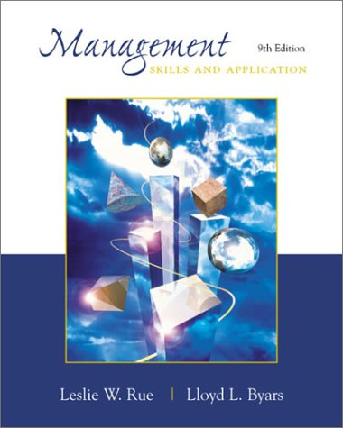 Management: Skills and Application: Leslie W. Rue