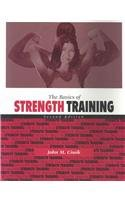 9780072509700: The Basics of Strength Training