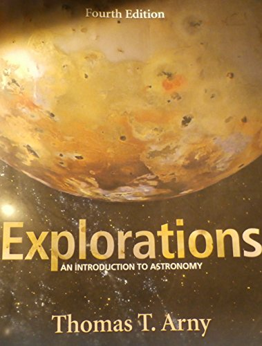 9780072509854: Explorations: An Introduction To Astronomy