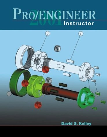 9780072510072: ProENGINEER 2001 Instructor with CD ROM