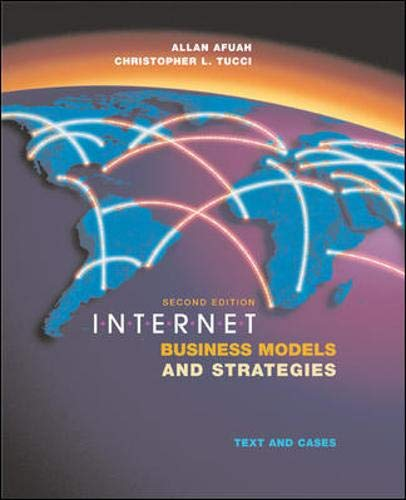 9780072511666: Internet Business Models and Strategies: Text and Cases
