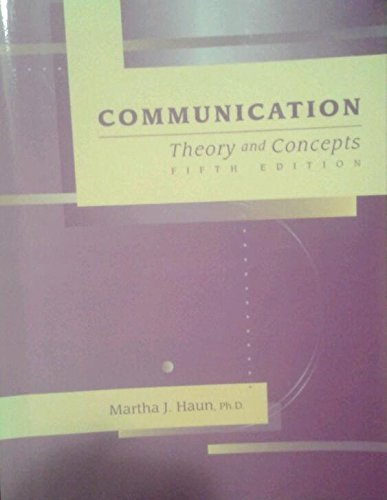9780072511857: Communication: Theory and Concepts,  5th edition
