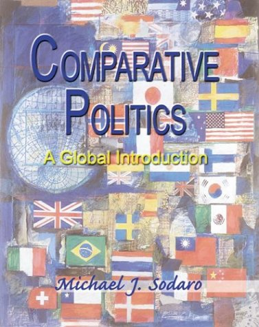 Comparative Politics: A Global Introduction with PowerWeb;: Michael J. Sodaro