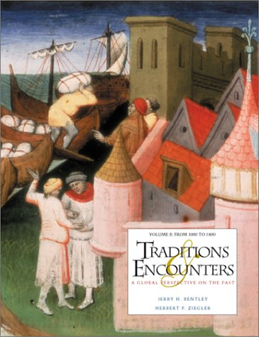 9780072512885: Traditions & Encounters: A Global Perspective on the Past : 1000 to 1800