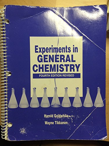 9780072513714: Experiments in General Chemistry Fourth Edition Revised (California State University, Los Angeles)