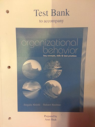 9780072515312: Test Bank to Accompany Organizational Behavior: Key Concepts, Skills and Best Practices