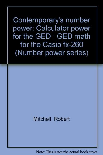 9780072516975: Contemporary's number power: Calculator power for the GED : GED math for the Casio fx-260 (Number power series)