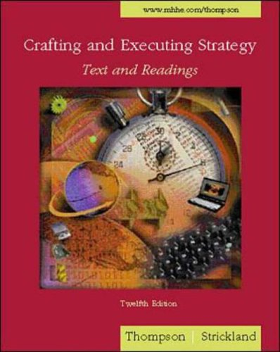 9780072518764: Crafting and Executing Strategy: Text and Readings