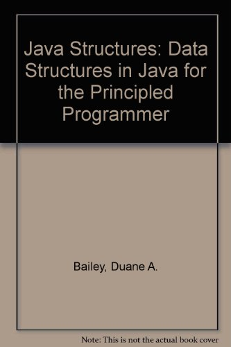 9780072519082: Java Structures: Data Structures in Java for the Principled Programmer