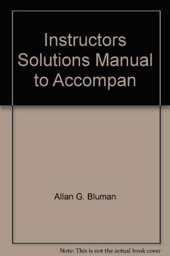Instructors Solutions Manual to Accompan: Allan G. Bluman