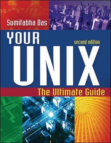9780072520422: Your UNIX: The Ultimate Guide