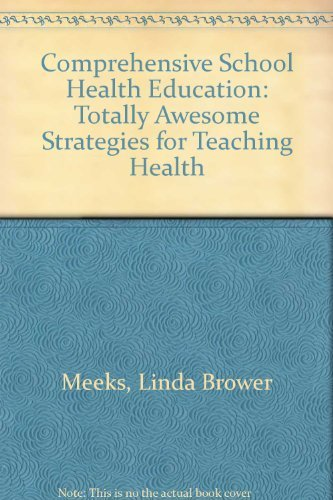 9780072521306: Comprehensive School Health Education: Totally Awesome Strategies for Teaching Health