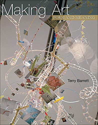 Making Art: Form and Meaning: Barrett, Terry