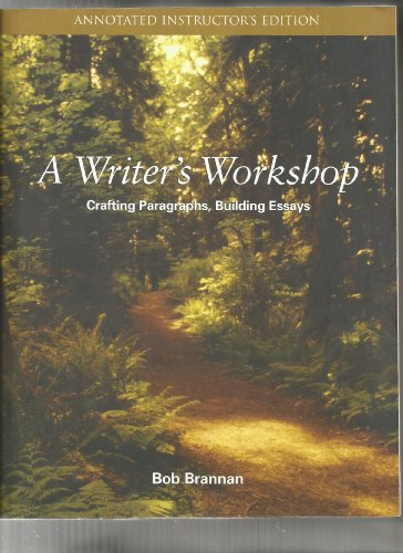 9780072522679: A Writer's Workshop: Crafting Paragraphs, Building