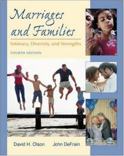 9780072523447: Marriages and Families: Intimacy, Diversity, and Strengths