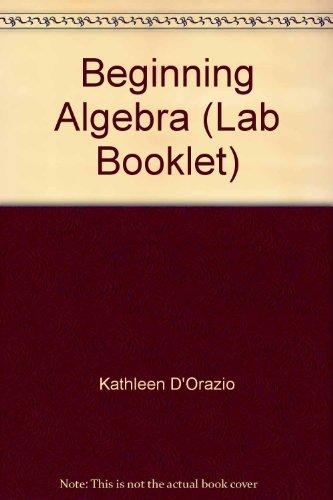 9780072524239: Beginning Algebra (Lab Booklet)