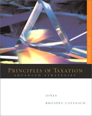 9780072524383: Advanced Strategies: Principles of Taxation - 2003 Edition