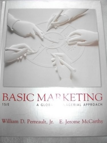 9780072525236: Basic Marketing: a Global-Managerial Approach {Fifteenth Edition}