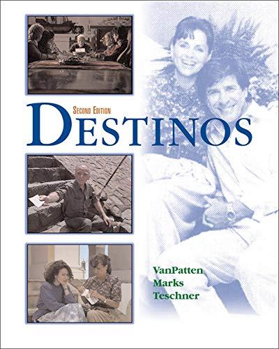 Destinos Student Edition w/Listening comprehension Audio CD,: Bill VanPatten, Martha