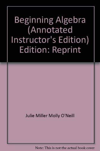 9780072525618: Beginning Algebra: Annotated Instructor's Edition