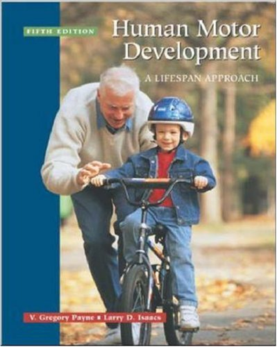 9780072525717: Human Motor Development: A Lifespan Approach: with free Power Web