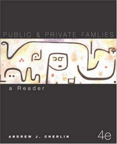 9780072526455: Public and Private Families: A Reader