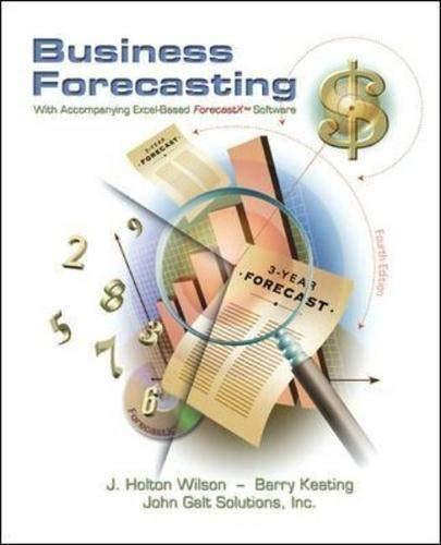 9780072526462: Business Forecasting w/ ForecastX