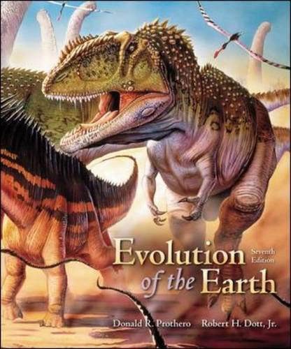 Evolution of the Earth: Prothero,Donald, Dott, Jr.,Robert,