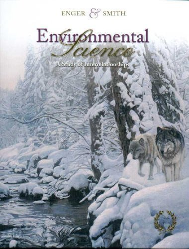 9780072528299: Environmental Science: A Study Of Interrelationships