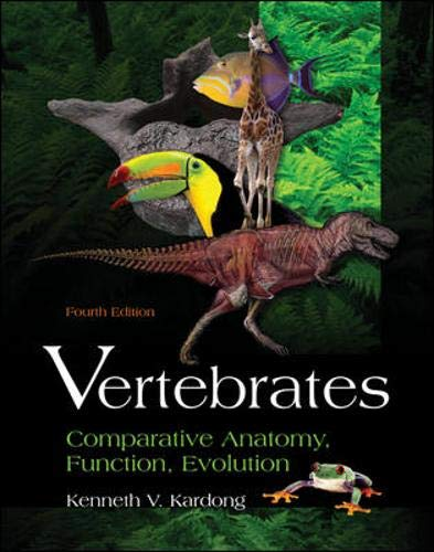 9780072528305: Vertebrates: Comparative Anatomy, Function, Evolution
