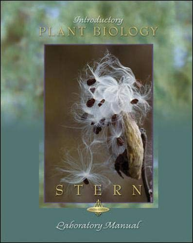 Lab Manual to accompany Introductory Plant Biology: Stern, Kingsley R
