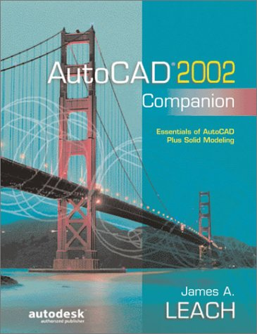 9780072528633: AutoCAD 2002 Companion: Essentials of AutoCAD Plus Solid Modeling