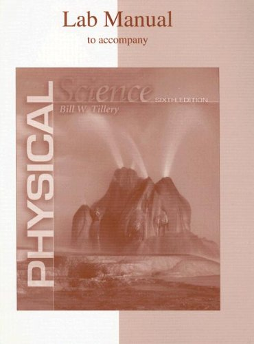 Lab Manual to accompany Physical Science: Bill W Tillery