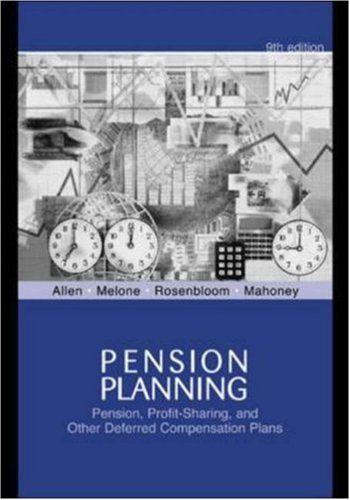 9780072530834: Pension Planning: Pensions, Profit-Sharing, And Other Deferred Compensation Plans