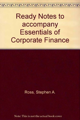 9780072532067: Ready Notes to accompany Essentials of Corporate Finance