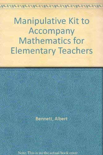 9780072532968: Manipulative Kit to accompany Mathematics for Elementary Teachers