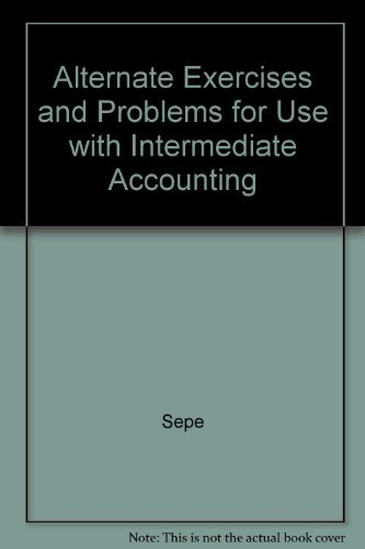 9780072534825: Alternate Exercises & Problems for use with Intermediate Accounting
