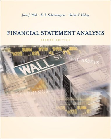 Financial Statement Analysis: Wild, John J.;Subramanyam,