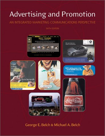 9780072536768: Advertising and Promotion: An Integrated Marketing Communications Perspective (The Mcgraw-Hill/Irwin Series in Marketing)