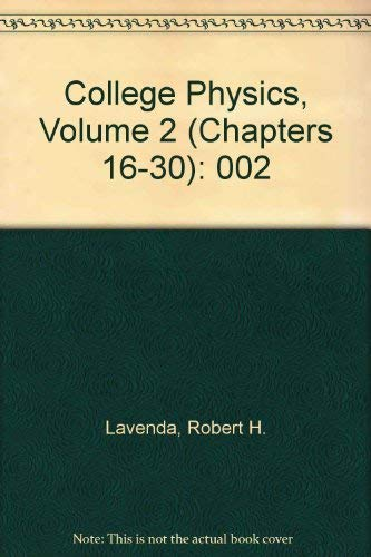 9780072537253: College Physics, Volume 2 (Chapters 16-30)