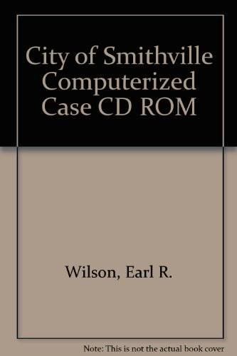 9780072537550: City of Smithville Computerized Case CD ROM