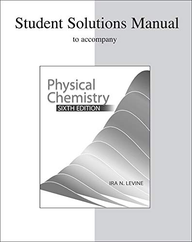9780072538632: Student Solutions Manual to accompany Physical Chemistry