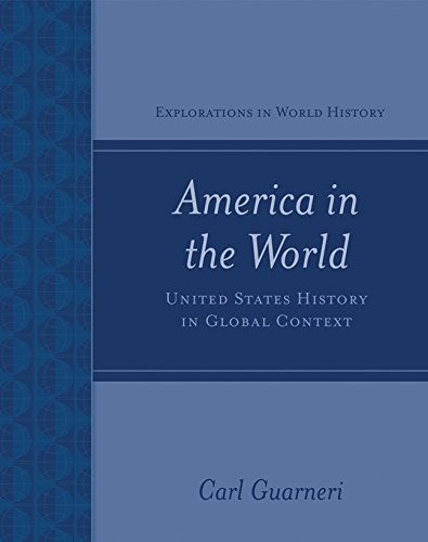 9780072541151: America in the World: United States History in Global Context (Explorations in World History)