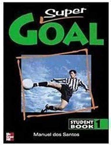 9780072543308: Super Goal 1 Sb (Bk. 1)