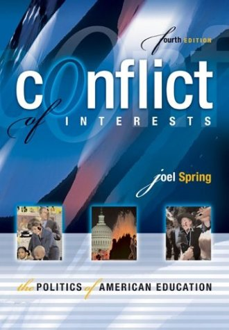 9780072546385: Conflict of Interests: The Politics of American Education, Fourth Edition