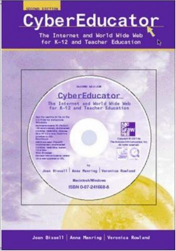9780072546422: CyberEducator: The Internet and World Wide Web for K-12 and Teacher Education with Free Student CD-ROM and PowerWeb