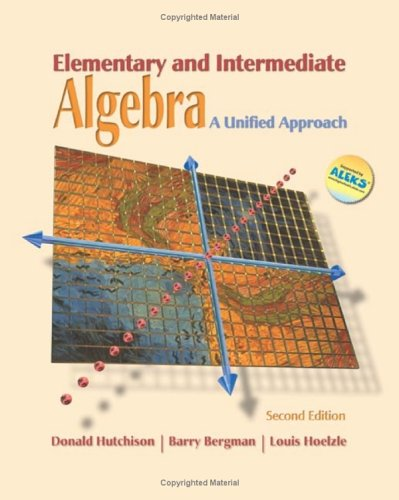 9780072546712: Elementary and Intermediate Algebra: A Unified Approach